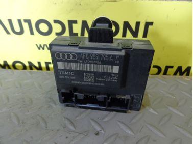 Door Control Unit Module 4F0959795A 4F0959795 - Audi A6 C6 4F 2005 Limousine Quattro 3.0 TDI 165 kW BMK GZW